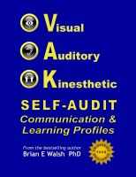 Cover for 'Visual, Auditory, Kinesthetic Self-Audit: Communication and Learning Profiles'
