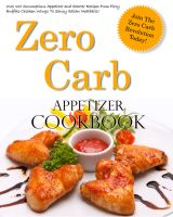 Cover for 'Zero Carb Appetizer Cookbook'