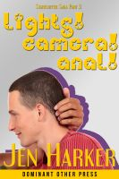 Cover for 'Lights! Camera! Anal! : Starfluffer 3 (interracial gay erotica)'