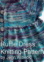 Cover for 'Ruffle Dress Baby Knitting Pattern'