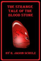 Cover for 'The Strange Tale of the Blood Stone'