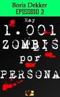 Cover for 'Hay 1001 zombis por persona Episodio 2'