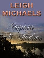 Cover for 'Capture a Shadow'