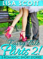 Cover for 'Fairy Tale Flirts 2! 5 Romantic Short Stories'