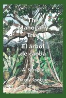 Cover for 'The Mahogany Tree * El árbol de caoba'