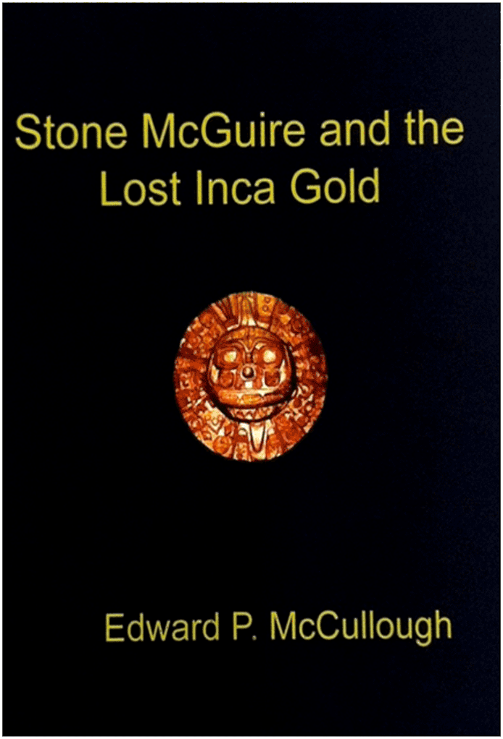 Stone McGuire and the Lost Inca Gold cover