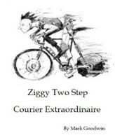 Cover for 'Ziggy Two Step - Courier Extraordinaire'
