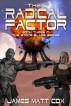 The Radical Factor by James Matt Cox