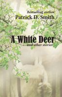 Cover for 'A White Deer And Other Stories'