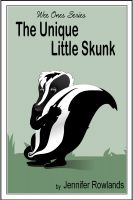 Cover for 'The Unique Little Skunk'