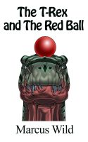 Cover for 'The T-Rex and the Red Ball'