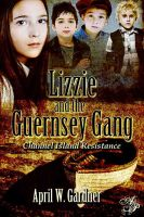 Cover for 'Lizzie and the Guernsey Gang'