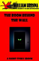 Cover for 'The Room Behind the Wall'