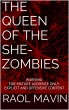 The Queen of the She-Zombies by Raol Mavin