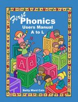 Cover for 'First Phonics Users Manual A to L'