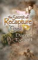 Cover for 'The Secret of Recapture Creek'