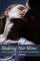 Cover for 'Making Her Mine Bundle (dubcon, dubious consent, reluctant, first time, incubus, vampire, virgin, deflowering, werewolf, breeding)'