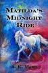 Matilda's Midnight Ride by A.K. Mann