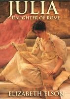 Cover for 'Julia, Daughter of Rome'