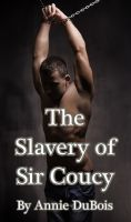 Cover for 'The Slavery of Sir Coucy'