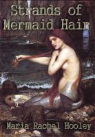 Cover for 'Strands of Mermaid Hair'