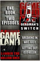 Cover for 'S.W. Tanpepper's GAMELAND (Episodes 3 + 4: Deadman's Switch + Sunder The Hollow Ones)'