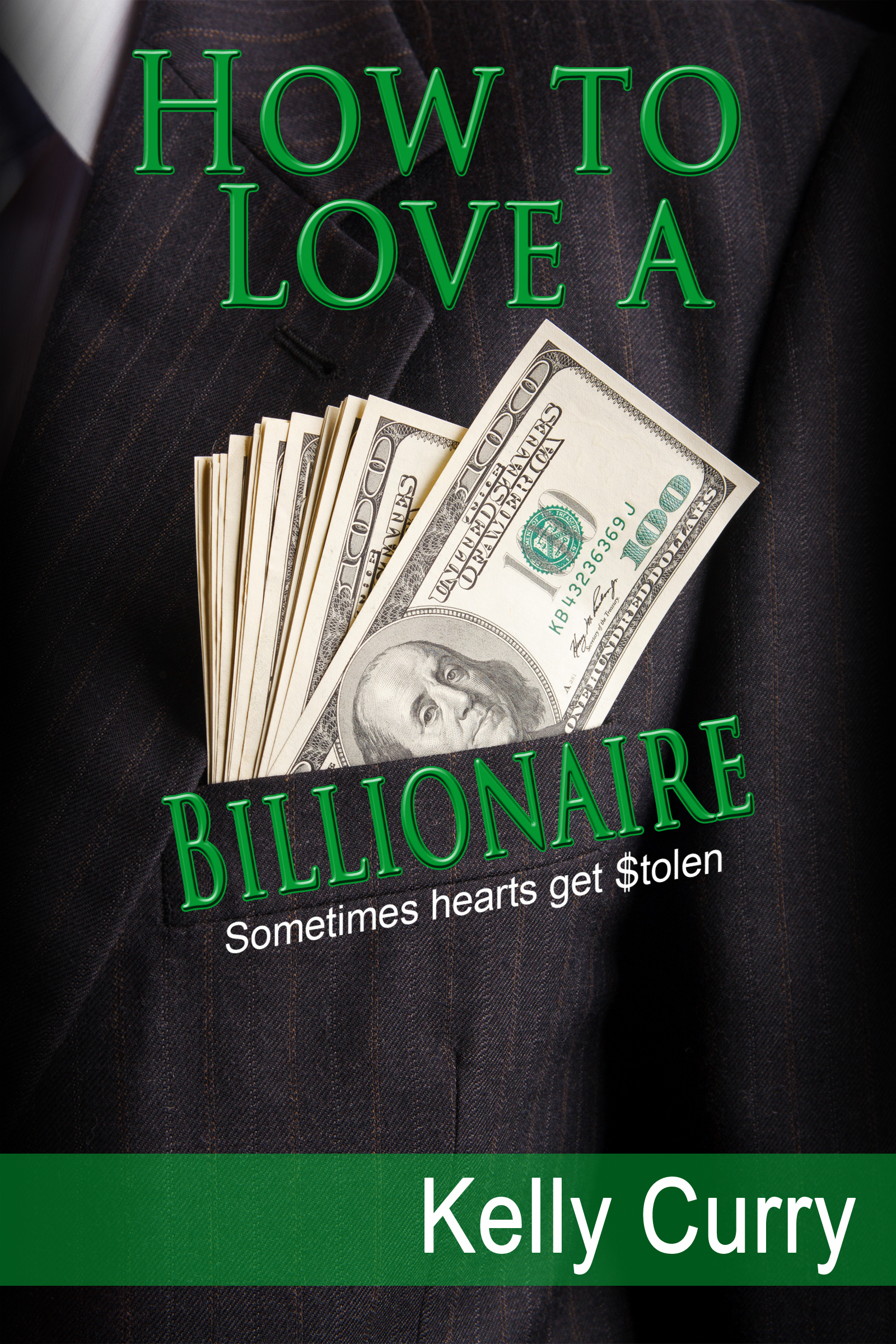 Kelly Curry - How to Love a Billionaire