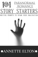 Cover for '101 Paranormal Romance Story Starters'
