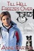 Till Hell Freezes Over by Anne Barton