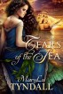Tears of the Sea by MaryLu Tyndall
