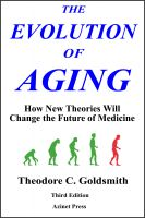 Cover for 'The Evolution of Aging: How New Theories Will Change Medicine'