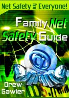 Cover for 'Family Net Safety Guide'