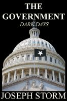 Cover for 'The Government: Dark Days (Book 1)'