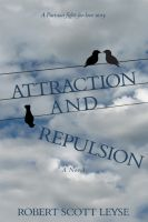 Cover for 'Attraction and Repulsion'