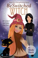 Cover for 'BeSwitched Witch (Book 2, BeSwitched Series)'