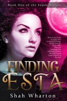 Cover for 'Finding Esta (The Supes Series)'