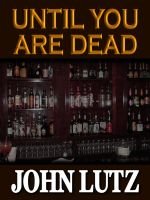Cover for 'Until You Are Dead'