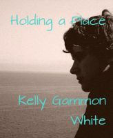 Cover for 'Holding A Place'