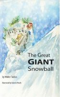Cover for 'The Great Giant Snowball'