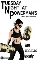 Cover for 'Tuesday Night at Powerman's'