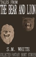 Cover for 'Tales from The Bear and Lion'