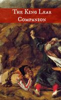 Cover for 'The King Lear Companion (Includes Study Guide, Historical Context, Biography, and Character Index)'