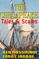 Cover for 'The Chesapeake: Tales & Scales'