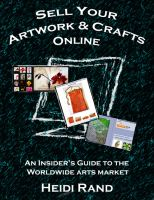 Cover for 'Sell Your Artwork & Crafts Online: An Insider's Guide to the Worldwide Arts Market'
