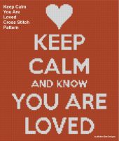 Cover for 'Keep Calm You Are Loved Cross Stitch Pattern'