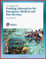 Cover for '2012 Funding Alternatives for Emergency Medical and Fire Services - Writing Effective Grant Proposals, Local, State and Federal Funding for EMS and Fire, Foundations and Corporate Grants'