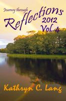 Cover for 'Journey through Reflections - 2012 Vol 4'