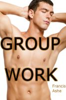 Cover for 'Group Work (Group Sex 3-Pack)'