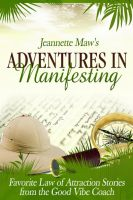 Cover for 'Adventures In Manifesting'