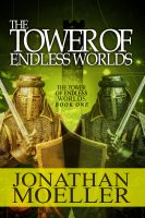 Cover for 'The Tower of Endless Worlds'